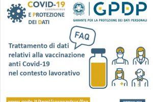 Faq Garante Privacy -Trattamento di dati relativi alla vaccinazione anti Covid 19 nel contesto lavorativo